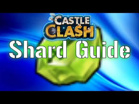 Castle Clash Shard Guide