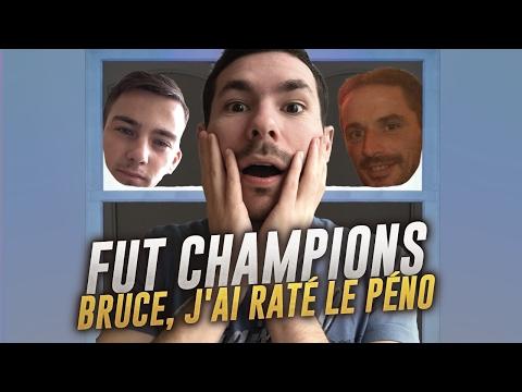 FIFA 17 - FUT CHAMPIONS #15 ( PART 2 ) - BRUCE, J'AI RATÉ LE PÉNO !