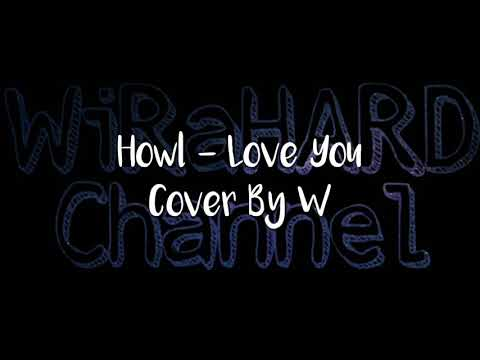 Lyric Lagu Howl - Love You