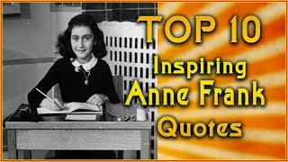 A List Of Famous Anne Frank Quotes