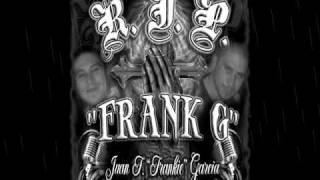 R.I.P FRANK G mix
