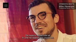 OWNDAYS MEETS Mike Havenaar NL