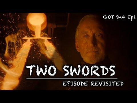 Game of Thrones | Two Swords | Episode Revisited (Sn4Ep1)