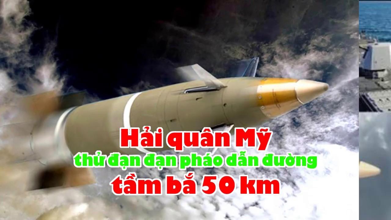 Hải quân Mỹ thử đạn pháo dẫn đường tầm bắ 50 km