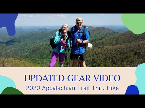 2020 Appalachian Trail NOBO Thru Hike Updated Gear Video