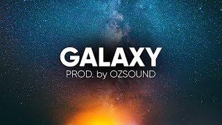 Mystical Spacy Deep Guitar Trap Beat | Smooth Atmospheric Hip Hop Instrumental | OZSOUND – Galaxy