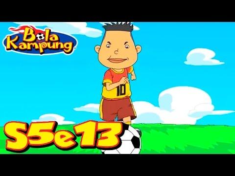 Bola Kampung | S5E13 | Penentuan Terakhir (Malay)