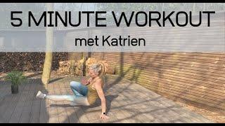 5 Minute workout met Katrien