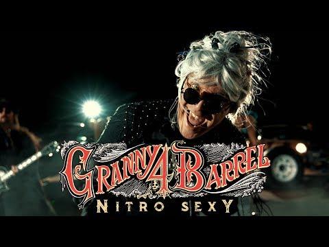 Granny 4 Barrel - Nitro Sexy (Official Music Video)