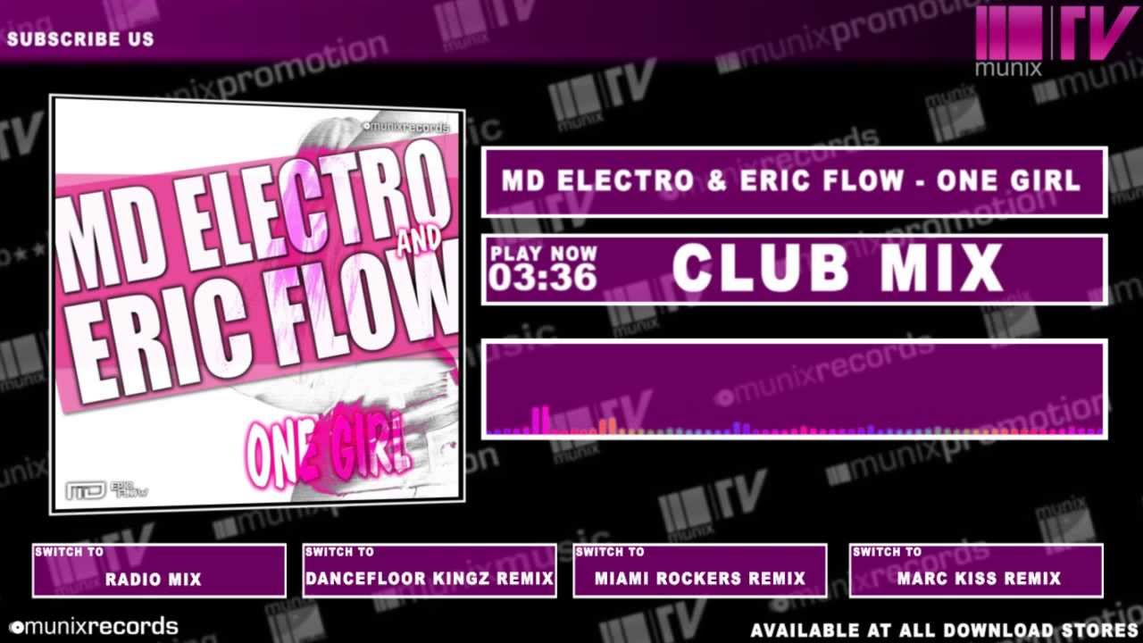 MD Electro & Eric Flow – One Girl (Club Mix Edit)