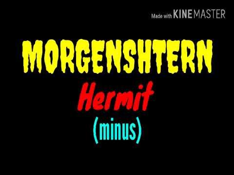 MORGENSHTERN -  Hermit (minus)