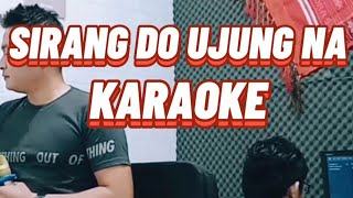 Download SIRANG DO HAPE UJUNG NA KARAOKE versi Arul gurning
