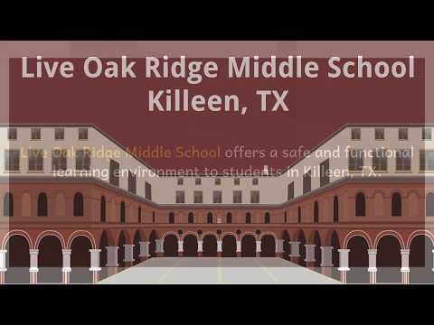 Live Oak Ridge Middle School Killeen, TX
