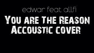 #edwarWidodo #CalumScott  cover Guitar  You are The Reason