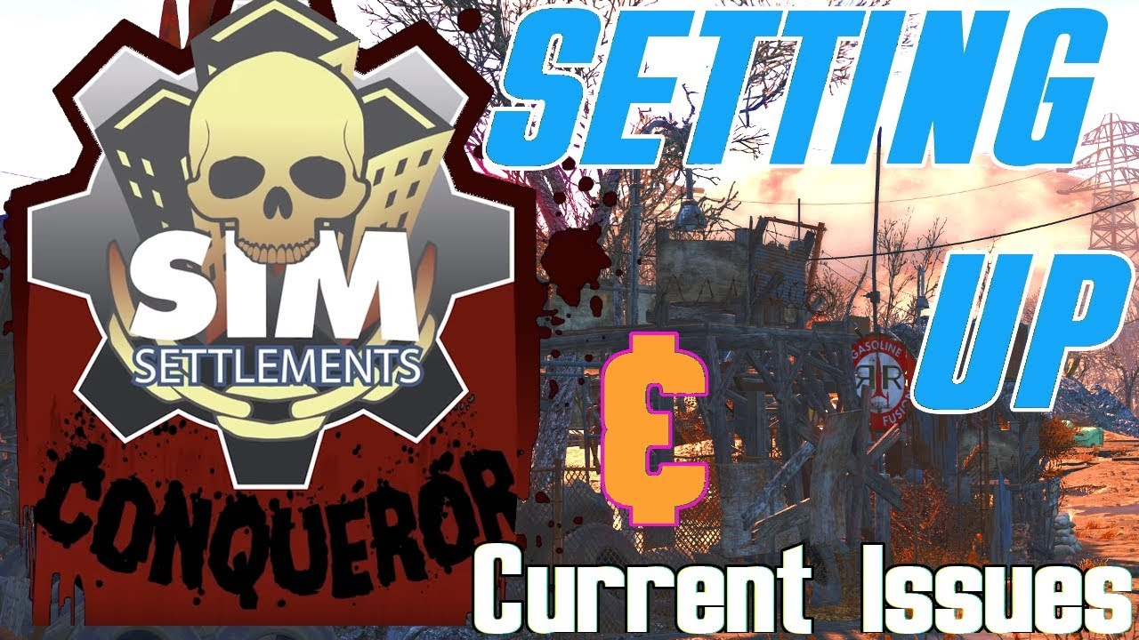 Sim Settlements: Conqueror - Setting Up & Current Issues | Fallout 4 Mods  Xbox One (2019)