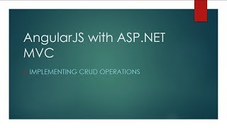 AngularJS with ASP.NET MVC [1] - Implementing CRUD operations Part 1