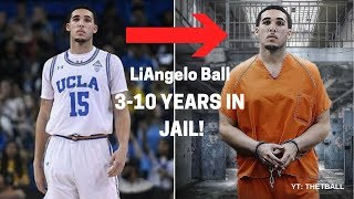 LiAngelo Ball to Face 3-10 Years in Jail! | Arrested for Shoplifting in China! | UCLA Career Over!