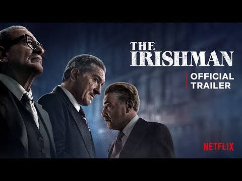The Irishman | Official Trailer | Netflix