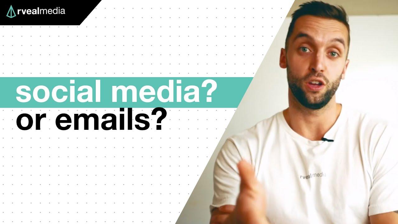 Should you focus on EMAILS or SOCIAL MEDIA for marketing?
