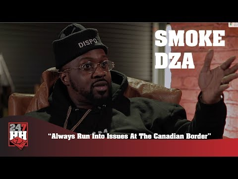 Smoke DZA - Always Run Into Issues At The Canadian Border (247HH Wild Tour Stories)