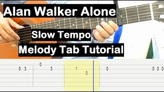 Alan Walker Alone Guitar Lesson Melody Tab Tutorial Slow Tempo Guitar Lessons for Beginners