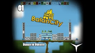 01.¡Nace #VertiVilla! (BalanCity) // Gameplay