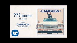 Ty Dolla $ign - ??? (Where) ft. Migos [Audio]