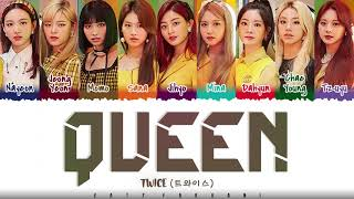 Download lagu TWICE - 'QUEEN' Lyrics [Color Coded_Han_Rom_Eng]