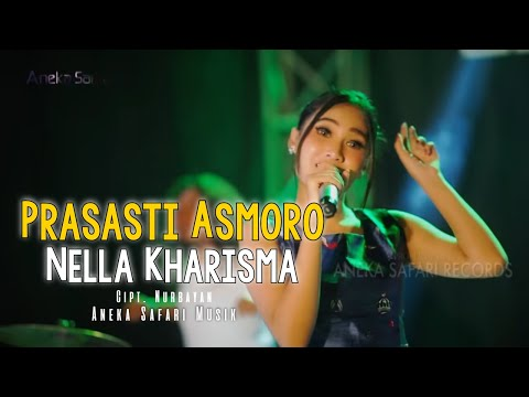 Nella Kharisma - Prasasti Asmoro ( Official Music Video )