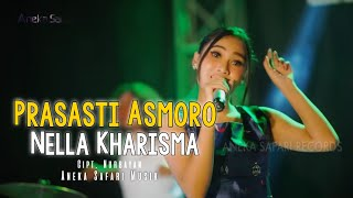 [4.05 MB] Nella Kharisma - Prasasti Asmoro ( Official Music Video ANEKA SAFARI )