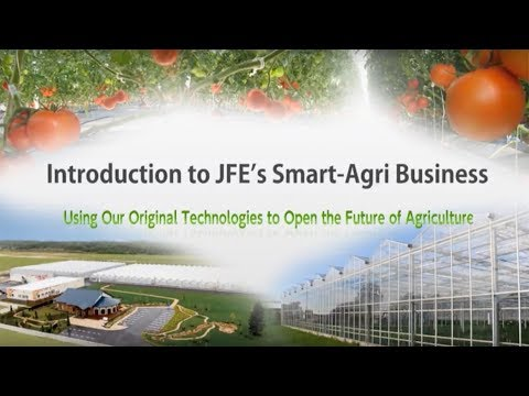 Introduction to JFE's Smart-Agri Business