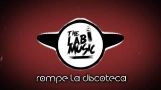 Rompe La Discoteca - Dj Bekman Dj Aza - Kale