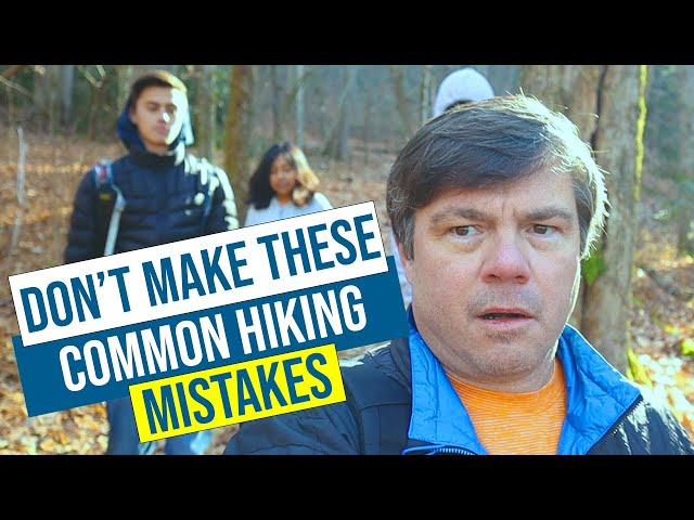 Don't Make These Common Hiking Mistakes