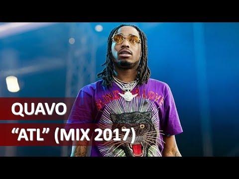 Quavo - ATL (Full Mix 2017)
