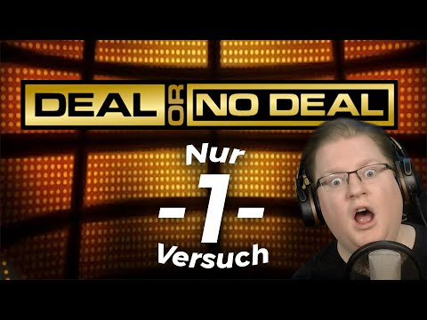 Deal Or No Deal | Nur 1 Versuch
