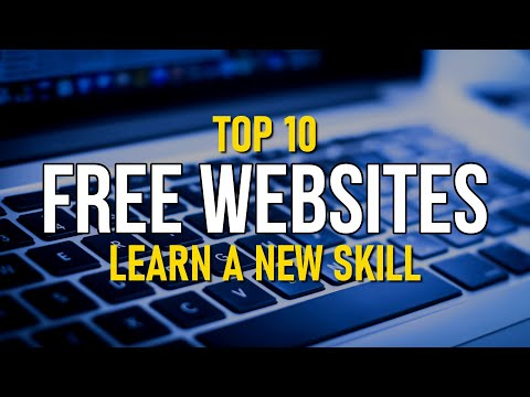 Top 10 Best Websites To Learn A New Skill For FREE! 2020