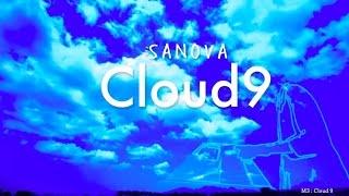 SANOVA 『Cloud9』2017年1月25日(水) Release アルバムより 「Graceful ...