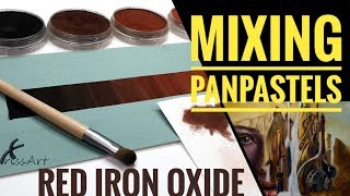 How to Mix PanPastels | Red Iron Oxide 2019