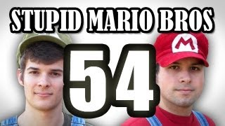 Stupid Mario Brothers - Episode 54