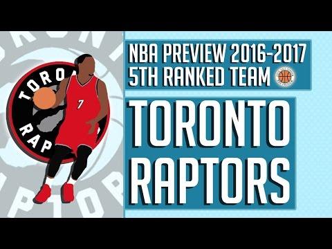 Toronto Raptors | 2016-17 NBA Preview (Rank #5)