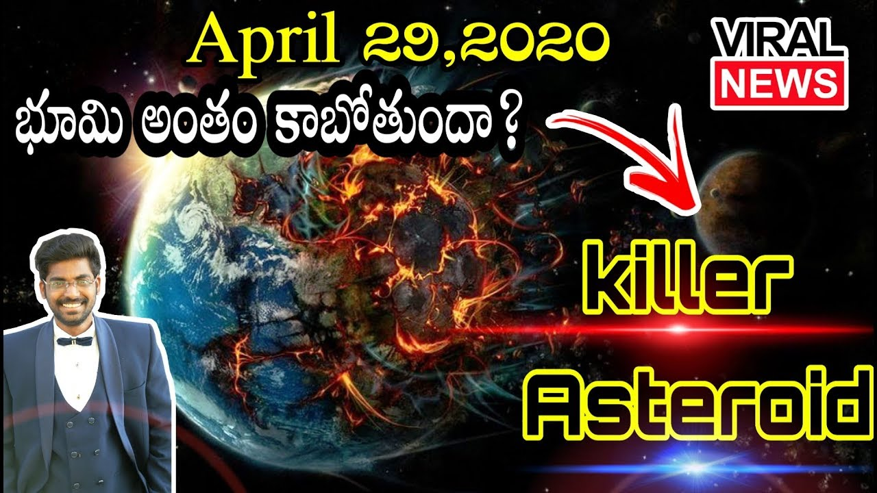 April 29,2020 End of the world?Fact check Asteroid is coming   Kranthi Vlogger