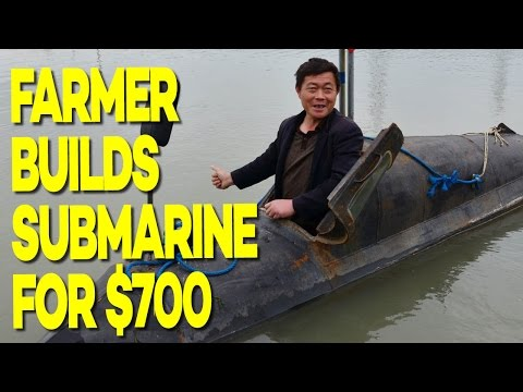 Chinese Farmer Builds $700 Working Submarine