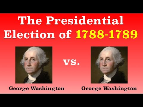 The American Presidential Election of 1788-1789