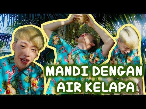 Cover Lagu MANDI DENGAN AIR KELAPA!!ㅣYOHONEY COWOK KOREA HITSLAGU