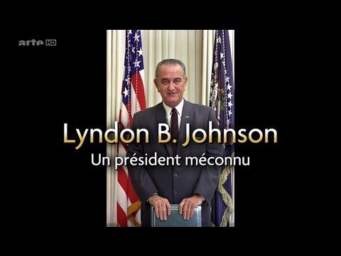 Lyndon B. Johnson : Un Président Méconnu [HD]