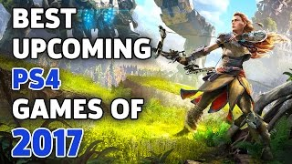 The Biggest PS4 Games to Play in 2017 - The Lobby