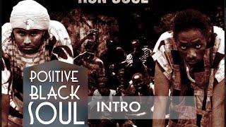 POSITIVE BLACK SOUL - Sunu Societe (Instrumental)