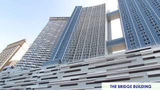 THE HIGH CLASS SKYSCRAPER BUILDING # THE BRIDGE CONDO, OFFICE, MALL CENTER