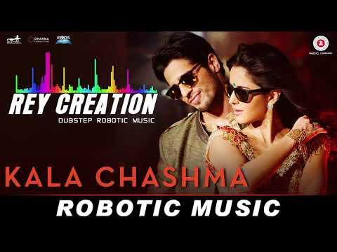 Kala Chashma |DUBSTEP ROBOT | Sidharth M Katrina K | Prem & Hardeep Ft Badshah Neha K Indeep