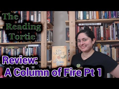 Book Review - A Column of Fire by Ken Follett - Pt 1